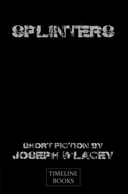 Splinters by Joseph D'Lacey (signed and numbered)