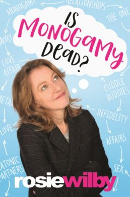 "Ticket for ""Is Monogamy Dead"" with Rosie Wilby on Wednesday September 20th."