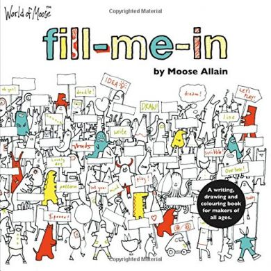 Fill Me In by Moose Allain