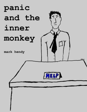 Panic and the Inner Monkey by Mark Hendy