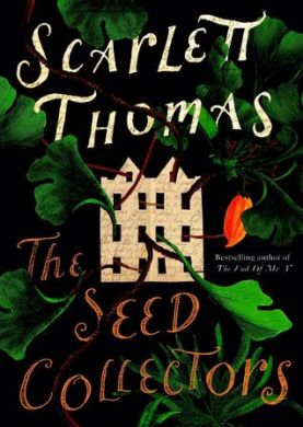 Signed copy of The Seed Collectors by Scarlett Thomas (Mailed to US)