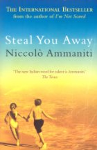 Steal You Away by Niccolo Ammaniti