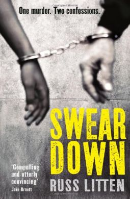 Swear Down by Russ Litten