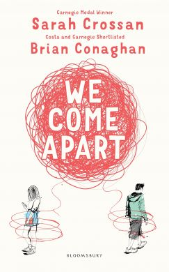 SIGNED We Come Apart by Sarah Crossan & Brian Conaghan