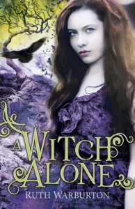 Signed copies of Witch Alone by Ruth Warburton